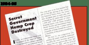 1995: An early hemp trial faces the bulldozer